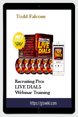 Recruiting Pros LIVE DIALS Webinar Training – Todd Falcone