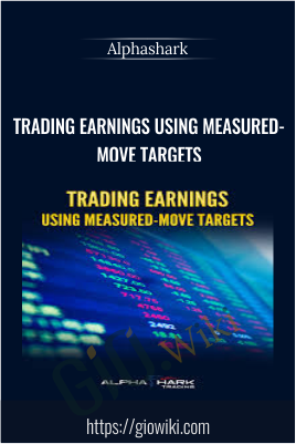 Trading Earnings Using Measured-Move Targets - Alphashark