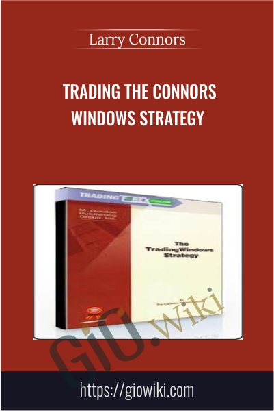 Trading The Connors Windows Strategy - Larry Connors