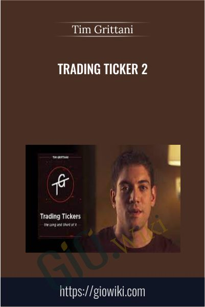 Trading Ticker 2 - Tim Grittani