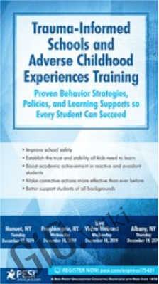 Trauma-Informed Schools and Adverse Childhood Experiences Training - Christy W. Bryce