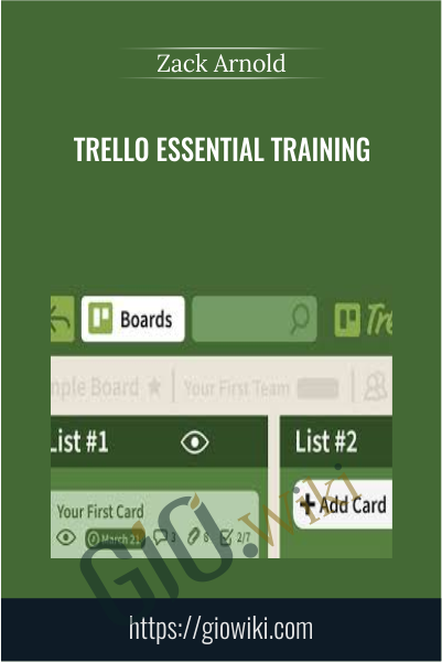 Trello Essential Training - Zack Arnold