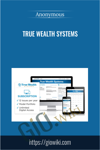 True Wealth Systems