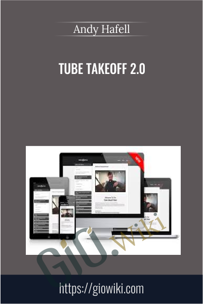 Tube Takeoff 2.0 - Andy Hafell