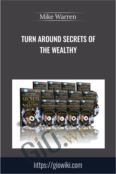 Turn Around Secrets Of The Wealthy - Mike Warren