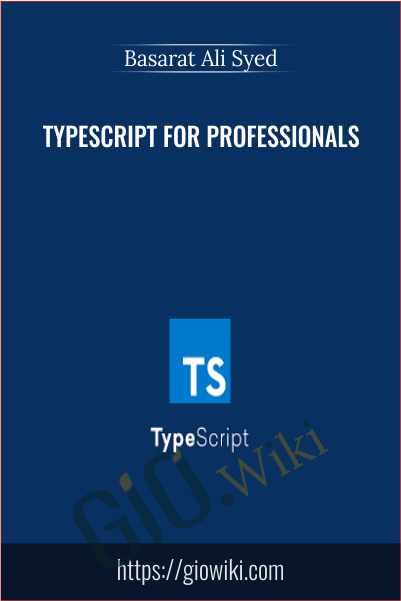 TypeScript for Professionals - Basarat Ali Syed