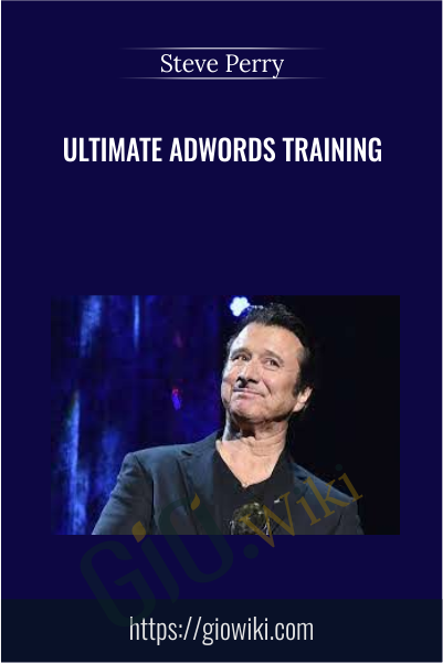 Ultimate Adwords Training - Steve Perry