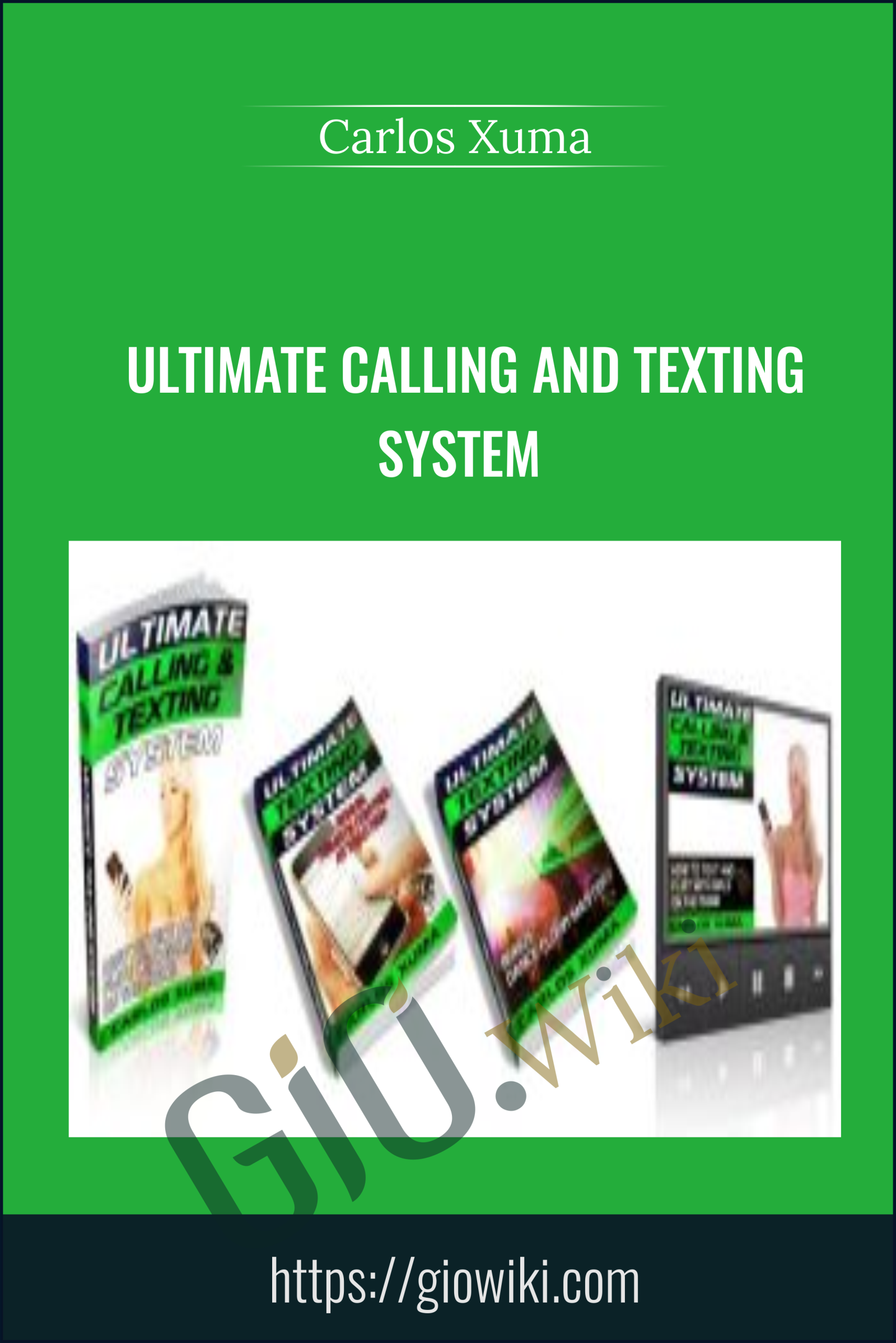 Ultimate Calling and Texting System - Carlos Xuma
