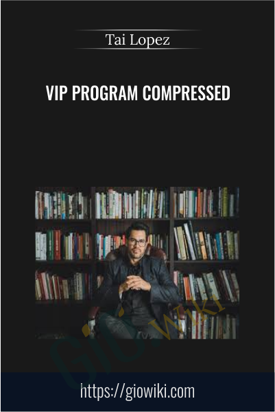 VIP Program Compressed - Tai Lopez