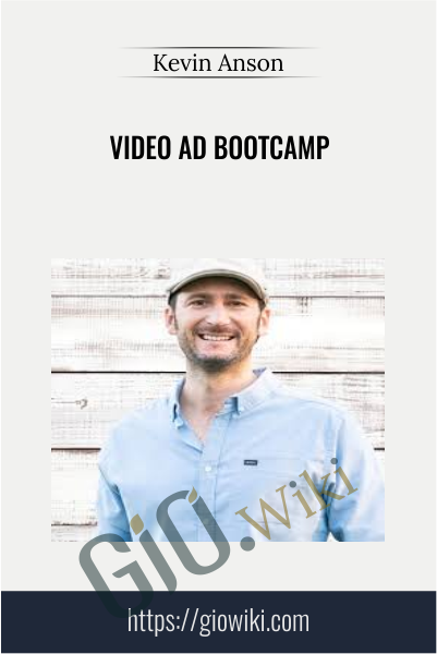 Video Ad Bootcamp - Kevin Anson