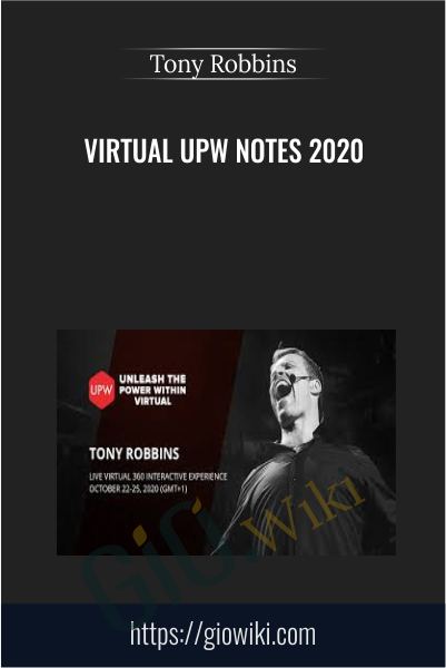 Virtual UPW Notes 2020 - Tony Robbins