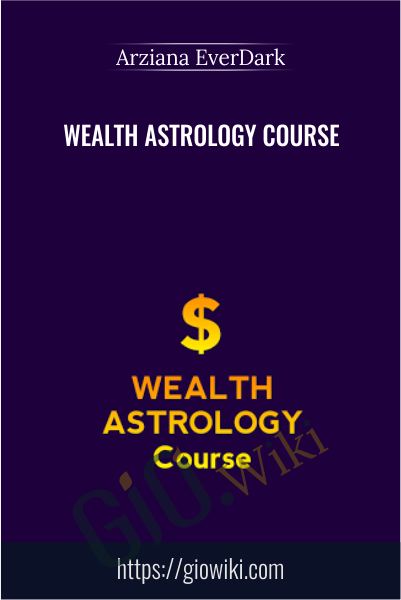 WEALTH ASTROLOGY Course - Arziana EverDark