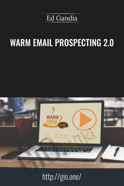 Warm Email Prospecting 2.0