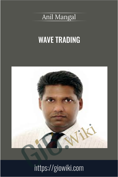 Wave Trading - Anil Mangal
