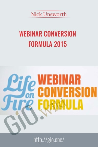 Webinar Conversion Formula 2015 - Nick Unsworth