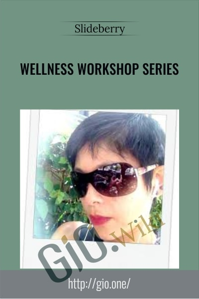 Wellness Workshop Series - Slideberry