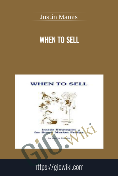 When To Sell - Justin Mamis