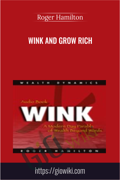 Wink and Grow Rich - Roger Hamilton