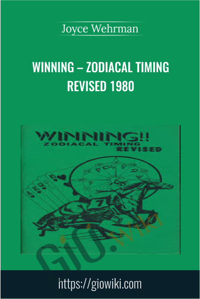 Winning – Zodiacal Timing Revised 1980 - Joyce Wehrman