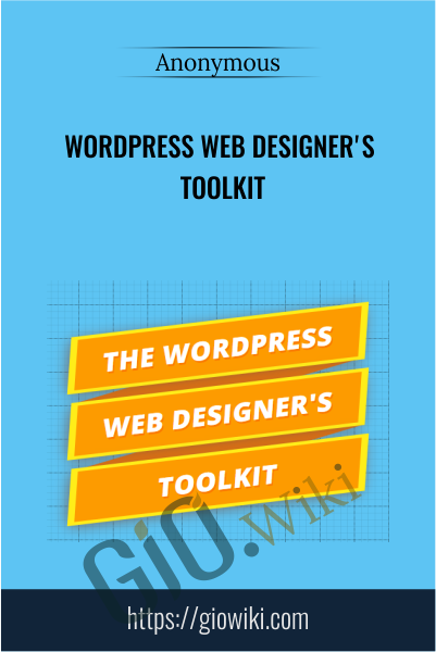Wordpress Web Designer's Toolkit