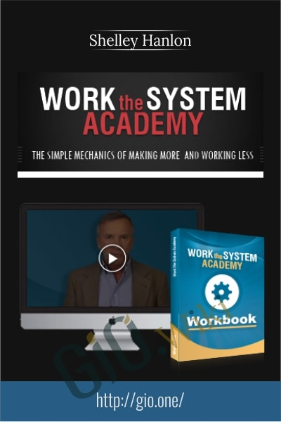Work The System Academy - Shelley Hanlon