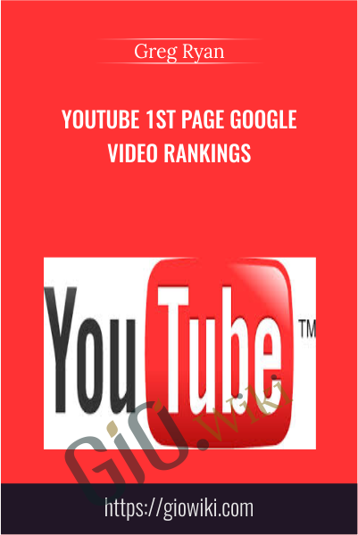 YouTube 1st Page Google Video Rankings - Greg Ryan
