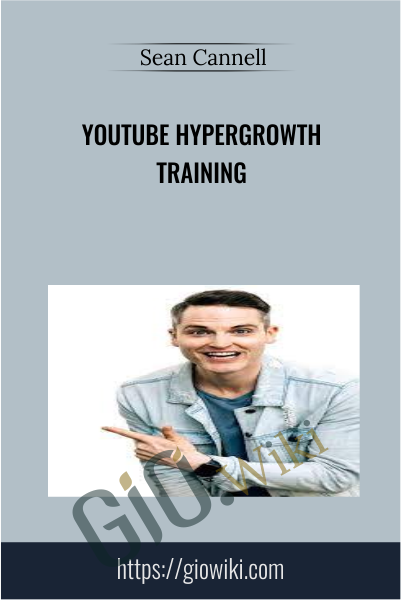 YouTube Hypergrowth Training - Sean Cannell