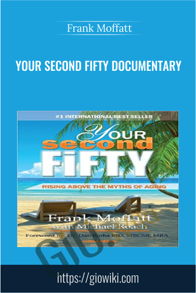 Your Second Fifty Documentary - Frank Moffatt
