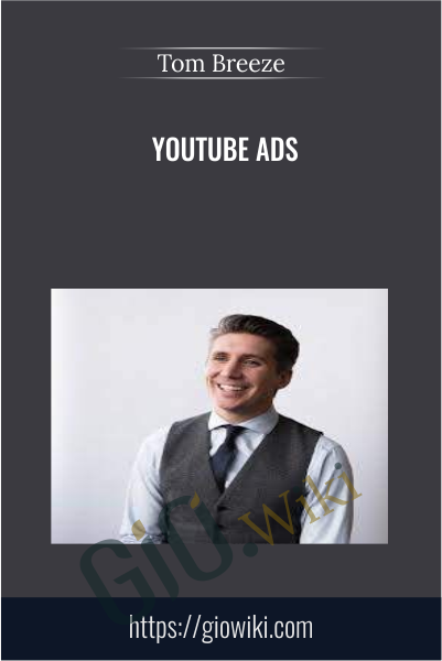 Youtube Ads - Tom Breeze