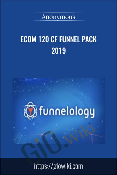 eCom 120 CF Funnel Pack 2019