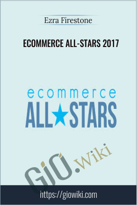 eCommerce All-Stars 2017 – Ezra Firestone