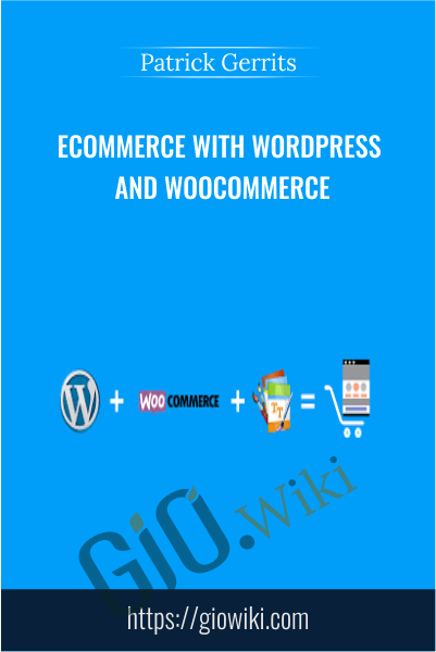 eCommerce with WordPress and WooCommerce - Patrick Gerrits