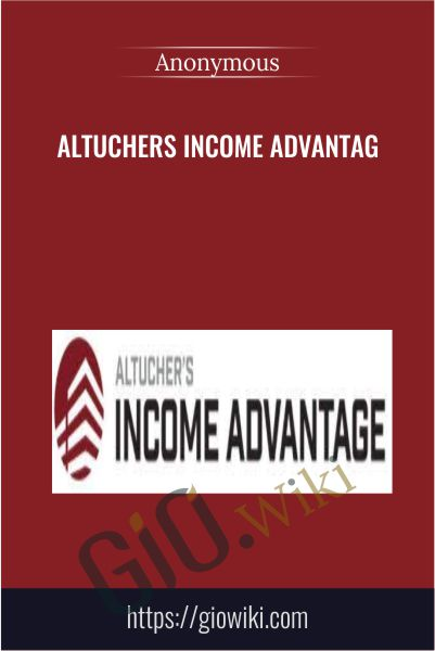 Altuchers Income Advantag