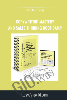 Copywriting Mastery and Sales Thinking Boot Camp – Dan Kennedy