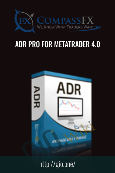 ADR Pro For Metatrader 4.0 - Compass FX