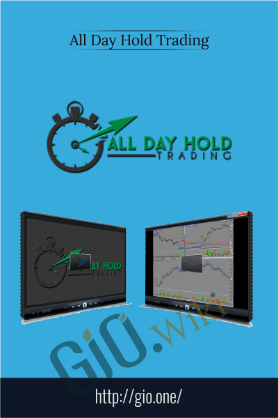 All Day Hold Trading - All Day Hold Trading