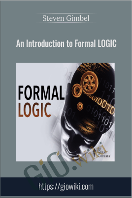 An Introduction to Formal Logic - Steven Gimbel