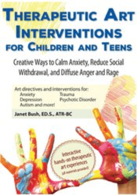 Art Therapy: Creative Interventions for Kids with Trauma, Anxiety, ADHD and More! - Pamela G. Malkoff Hayes