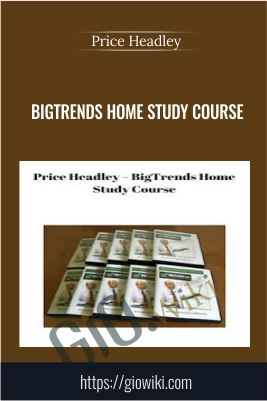 BigTrends Home Study Course - Price Headley