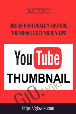 Design High Quality YouTube Thumbnails Get More Views -  BlackBrick