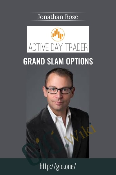 Grand Slam Options - Activedaytrader - Jonathan Rose