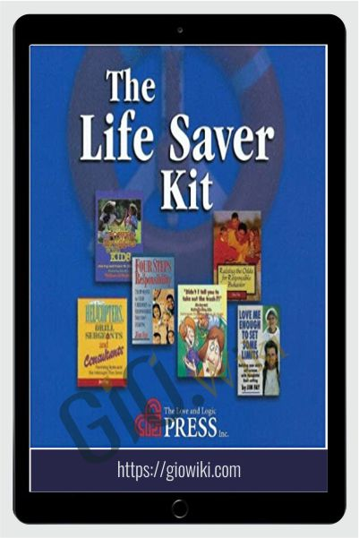 The Life Saver Kit - Jim Fay