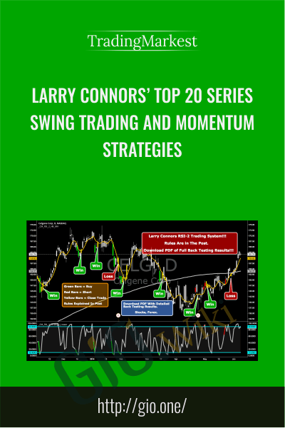 Larry Connors' Top 20 Series: Swing Trading and Momentum Strategies - TradingMarkest