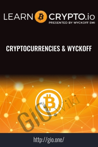 Cryptocurrencies & Wyckoff - Learn Crypto
