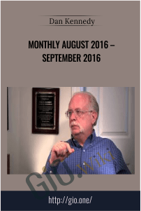 Monthly August 2016 – September 2016 – Dan Kennedy