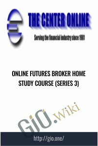 Online Futures Broker Home Study Course (Series 3)