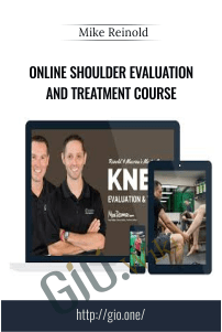 Online Shoulder Evaluation and Treatment Course - Mike Reinold