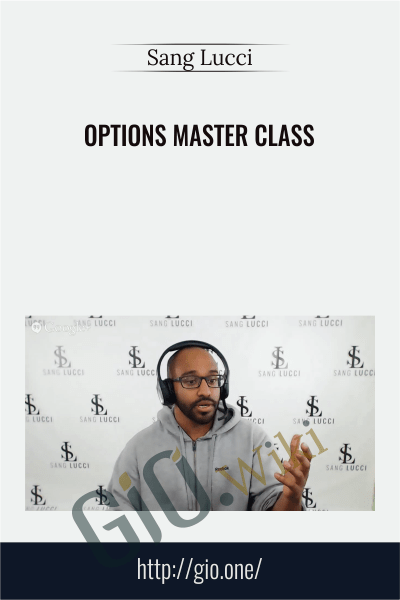Options Master Class – Sang Lucci