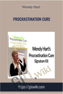 Procrastination Cure - Wendy Hart