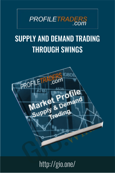Supply and Demand Trading Through Swings – Profiletraders